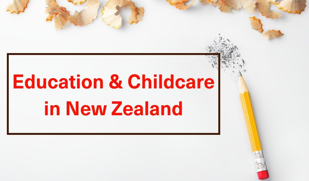 Education and Childcare in New Zealand