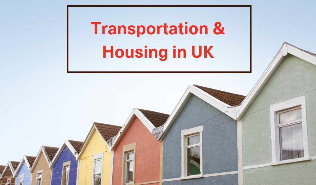 Transportation and Housing in UK